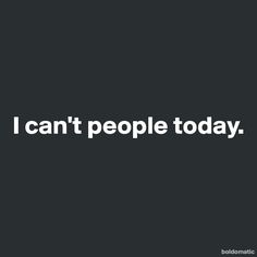 Introverts I can't people today.
