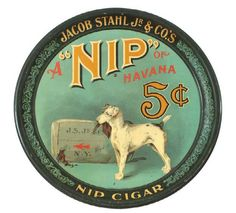 """""""NIP"""" Cigar Tray - countertop advertising standup sign/tray with original wire easel on back. Vintage Dog, Vintage Tins, Vintage Images, Smooth Fox Terriers, Toy Fox Terriers, Advertising Signs, Vintage Advertisements, Antique Signs, Antique Items"""