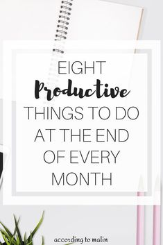8 Productive Things To Do At The End Of Every Month To Prepare For A Successful Month Ahead - 8 Productive Things To Do At The End Of Every Month To Prepare For A Successful Month Ahead Inspiration for a killer monthly routine that set you up for success, Productive Things To Do, Productive Day, Neuer Monat, Work Productivity, Increase Productivity, How To Stop Procrastinating, Time Management Tips, Stress Management, Self Development