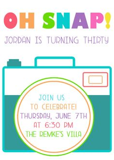 printable invitations OH SNAP camera and by kojodesigns on Etsy, $15.00