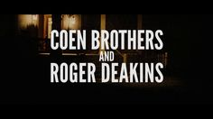 Coen Brothers and Roger Deakins. Coen Brothers and Roger Deakins has worked together in a lot of films. Here comes a tribute to that work, w...