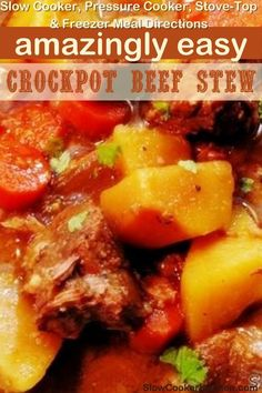 Deliciously easy, 10-Minute beef stew recipes in a slow cooker! With crockpot, skillet-cooked, pressure cooker, Tasty Beef Stew Recipe, Beef Stew Crockpot Easy, Slow Cooker Beef, Slow Cooker Recipes, Crockpot Recipes, Slow Cooker Kitchen, Skillet, Freezer, Crock Pot