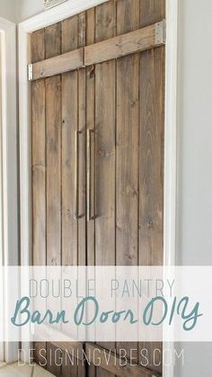 double pantry barn door diy under 90, closet, diy, doors, kitchen design