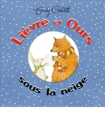 Lièvre et Ours sous la neige / Emily Gravett. - Kaleidoscope, 2015