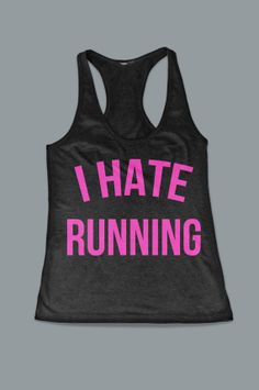 I Hate Running Funny Women's Work Out Tank Top by FitnessFreaks, $15.95