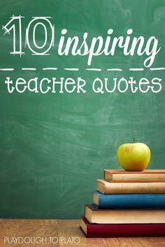 10 inspiring teacher quotes from Playdough to Plato