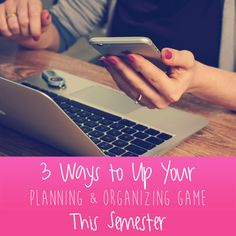 3 Ways to Up Your Planning & Organizing Game This Semester. Here's how to get your life together before the midterm storm hits.