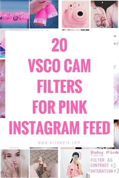 Use these VSCO Cam filter settings to achieve pink Instagram feed and show the…