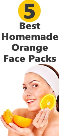 5 Best Homemade Orange Face Packs