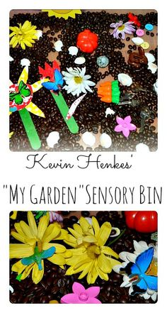 "Spring Sensory Bin based on Kevin Henkes' book ""My Garden"" Easy kid made sensory tub fun. #spring #springactivitiesforkids"