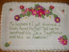 Divorce Party Cake - I'm so freakin doing this! Divorce Party, Divorce Cakes, Freedom Party, Funny Cake, Practical Gifts, E Cards, Amazing Quotes, Beautiful Cakes, Eat Cake