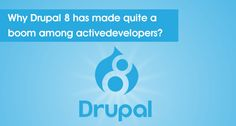 The launch of Drupal 8 is more than just a innovative phenomenon of the year, as the enthusiastic Tech gurus will say about it. It is more than just a new update in software as it is enriched with over 200 advanced features and improvements that appeal to active developers across the world.