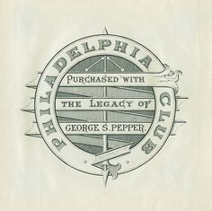 [Bookplate of the Philadelphia Club] by Pratt Libraries, via Flickr