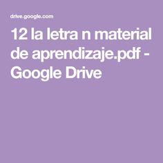 12 la letra n material de aprendizaje.pdf - Google Drive Google Drive, Montessori, Teaching Reading, Letter Activities, Letter V, Learning