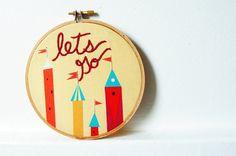 $30 handmade let's go embroidery hoop art