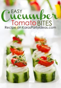 Amazing and easy Spring party appetizer: Cucumber Cream Cheese Tomato Bites