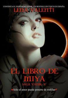 El libro de Miya (Vanir 5) - Lena Valenti
