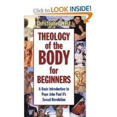 Book Review: Theology of the Body for Beginners by Christopher West - good introduction, important subject.  On the whole I really like West's introduction to John Paul II's theology of the body.  I did not feel he explained the objections to contraception as well as I would like.  But I spent a lot of time highlighting and taking notes.  This is really important theology.  Click through for more.