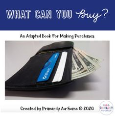 What Can You Buy? (An Adapted Book for Making Purchases with REAL pictures!)