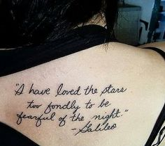 """I LOVE THIS """"I have loved the stars too fondly to be fearful of the night"""" -Galileo"""