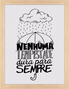 No storm ever lasts forever⚠ Tumblr Wallpaper, Galaxy Wallpaper, Motivational Phrases, Inspirational Quotes, Vintage Frases, Tattos Maori, Lettering Tutorial, Doodles, Typography