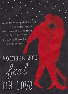 hope floats - to make you feel my love