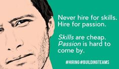 Skills and passion in hiring. Matching Quotes, Finding The Right Job, We Are Hiring, Career Coach, New Teachers, Student Teaching, Word Of The Day, Sales And Marketing, Human Resources