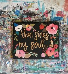 Then Sings My Soul by PinkHeartHenney on Etsy