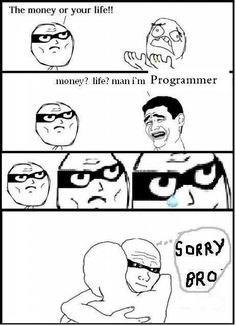 Programmers Have no life