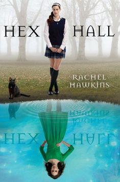 Hex Hall ~ Rachel Hawkins   Silk Screen Views ~ Soo