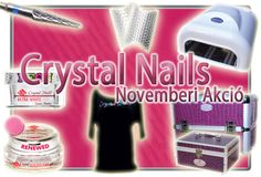 Crystal Nails akció novemberben is. http://mukoromplaza.hu/Mukorom-Outlet-Extra-Akcios-Mukorom-Termekek/Crystal-Nails-Novemberi-akcio