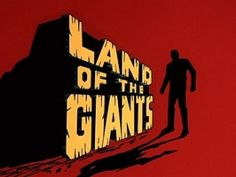 Land of the Giants TV Show Logo. The Irwin Allen TV series ran from 1968-'70.