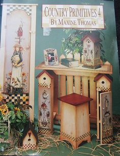 Country Primitives 4 By Maxine Thomas Tole And Decorative Painting Book 1996 Tole Decorative Paintings, Tole Painting Patterns, Pattern Books, Pattern Art, Art Patterns, Country Wood Signs, Country Decor, Country Paintings, Painted Books
