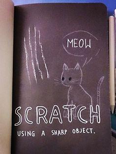 Wreck this journal, scratch using a sharp object