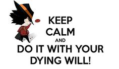 """Do It With Your Dying Will""_______Yay, Reborn-San! ______ [Katekyo Hitman Reborn] = Home-Tutor Hitman Reborn"