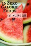 16 Zero Calorie Foods For Weight Loss | Healthy Living | Avocadu.com