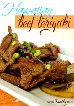 This is the best recipe for Hawaiin Beef Teriyaki - the homemade version is better than ANY restaurant.