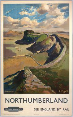 Vintage Railway Travel Poster - Northumberland - Hadrian's Wall - UK - by Jack Merriott. Posters Uk, Train Posters, Railway Posters, Retro Posters, Northumberland England, British Travel, National Railway Museum, Vintage Travel Posters, Pics Art