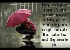 There is a moment in your life, when you miss someone so badly, you just want to hug them so tight and make them realize how much they mean to you! The best collection of quotes and sayings for every situation in life. Missing Someone Special, Someone Special Quotes, Missing Daddy, Cute Quotes, Great Quotes, Inspirational Quotes, Navy Quotes, Motivational Quotes, Epic Quotes