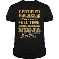 CERTIFIED MEDICAL CODER - NINJA GOLD T-Shirts, Hoodies (22.99$ ==► Order Here!)