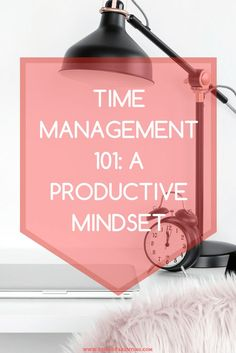 Time Management A Productive Mindset - Business Management - Ideas of Business Management - Time Management Time Management Tools, Time Management Strategies, Business Tips, Online Business, Business Entrepreneur, Business Planner, Business School, Creative Business, Routine