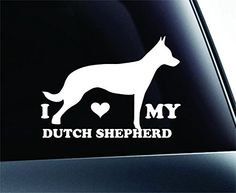 I Love My Dutch Shepherd Dog Symbol Decal Paw Print Dog Puppy Pet Family Breed Love Car Truck Sticker Window (White) ExpressDecor http://www.amazon.com/dp/B00SXBZF4Y/ref=cm_sw_r_pi_dp_xM52ub1KRP2ED