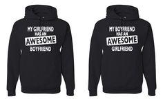 My Boyfriend Has An Awesome Girlfriend Has An Awesome Boyfriend Matching Hoodies Sweatshirts From $ 37.99