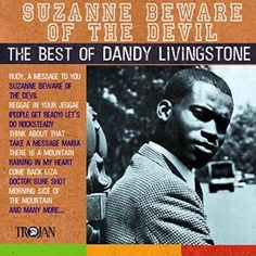 Dandy Livingstone ♫ Rudy, A Message to You ♫ a song that reject the Rudies lifestyle. Music Albums, Music Songs, My Music, Livingstone, Maggie's Plan, The English Beat, Jamaica Reggae, Reggae Artists, Reggae Music
