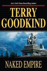 Naked Empire The Sword of Truth Terry Goodkind