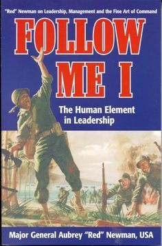 Follow Me: The Human Element in Leadership