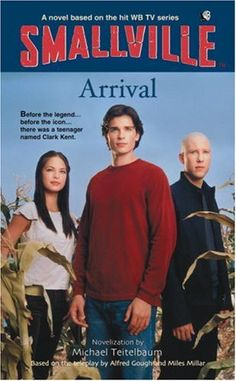 Arrival (Smallville Series for Young Adults, No. 1) by Michael Teitelbaum http://www.amazon.com/dp/0316173592/ref=cm_sw_r_pi_dp_Ch.qub1009GJQ