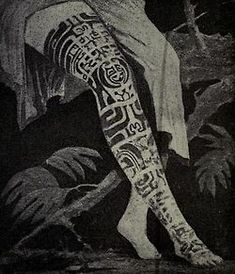 'The well-known tattooed leg of Queen Vaikehu of the Marquesas Islands', fro… Tattoos Skull, Wolf Tattoos, Leg Tattoos, Sleeve Tattoos, Maori Tattoos, Tatoos, Polynesian Tattoos Women, Polynesian Tattoo Designs, Chris Garver
