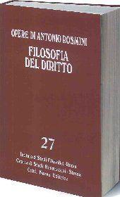 Filosofia del diritto. Tomo I / Antonio Rosmini ; a cura di Michele Nicoletti e Francesco Ghia