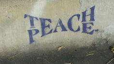 Teach Peace...